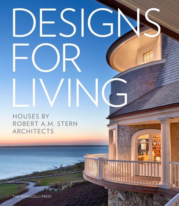 Architect, Robert A.M. Stern, shows and discusses his newest projects in his book, Designs for Living.